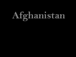 Afghanistan Geography Landlocked