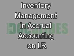 Stores and Inventory Management in Accrual Accounting on I.R