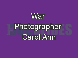 War Photographer Carol Ann