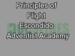 Principles of Flight Escondido Adventist Academy