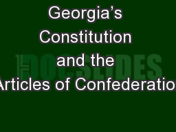 Georgia�s Constitution and the Articles of Confederation