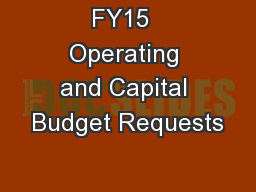 FY15  Operating and Capital Budget Requests