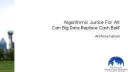 Algorithmic Justice For All: