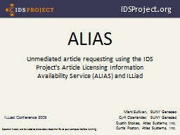 ALIAS Unmediated article requesting using the IDS Project's Article Licensing Information Availabil