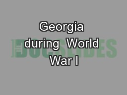 Georgia during  World War I