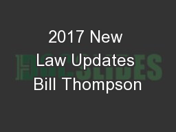 2017 New Law Updates Bill Thompson
