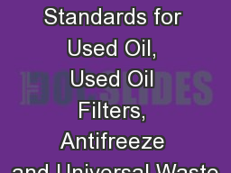 Management Standards for Used Oil, Used Oil Filters, Antifreeze and Universal Waste