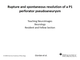 Rupture and spontaneous resolution of a P1 perforator pseudoaneurysm