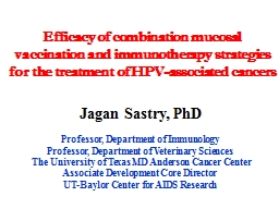 Efficacy of combination mucosal vaccination and immunotherapy strategies for the treatment of HPV-a