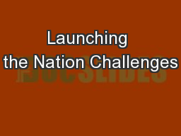 Launching the Nation Challenges