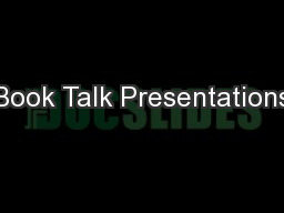 Book Talk Presentations
