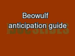 Beowulf  anticipation guide PowerPoint PPT Presentation