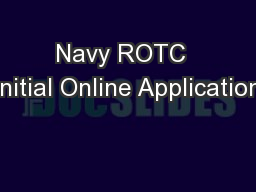 Navy ROTC  Initial Online Application