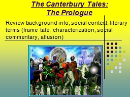 The Canterbury Tales:  The Prologue