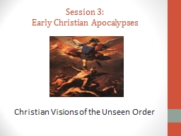 Session 3: Early Christian  Apocalypses PowerPoint PPT Presentation