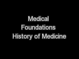 Medical Foundations History of Medicine