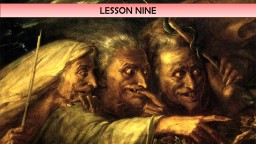 LESSON NINE YOUR STARTER: WHAT HAPPENS IN ACT 3, SCENE 4?