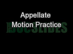 Appellate Motion Practice PowerPoint PPT Presentation