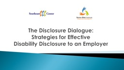 The Disclosure Dialogue: