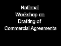 National Workshop on Drafting of Commercial Agreements