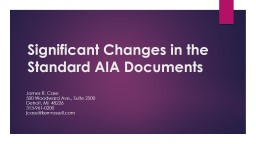Significant Changes in the Standard AIA Documents