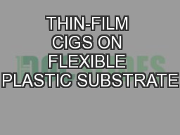 THIN-FILM CIGS ON FLEXIBLE PLASTIC SUBSTRATE