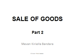 SALE OF GOODS Part 2 Mevan