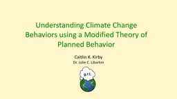 Understanding Climate Change Behaviors using a Modified Theory of Planned Behavior