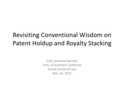 Revisiting Conventional Wisdom on Patent Holdup and Royalty Stacking