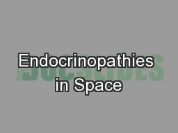 Endocrinopathies in Space