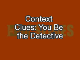 Context Clues: You Be the Detective