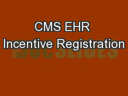 CMS EHR Incentive Registration