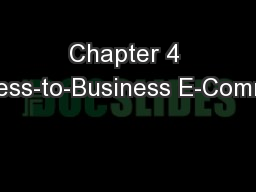Chapter 4 Business-to-Business E-Commerce