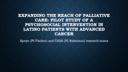 Expanding the Reach of Palliative Care: pilot study of a psychosocial intervention in Latino patien
