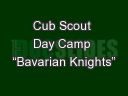 "Cub Scout Day Camp ""Bavarian Knights"" PowerPoint PPT Presentation"