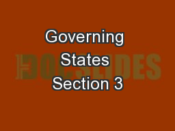 Governing States Section 3 PowerPoint PPT Presentation