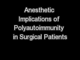 Anesthetic Implications of Polyautoimmunity in Surgical Patients