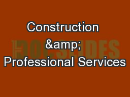 Construction & Professional Services