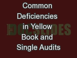 Avoiding Common Deficiencies in Yellow Book and Single Audits