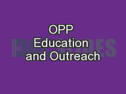 OPP Education and Outreach