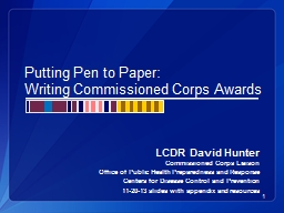 Putting Pen to Paper: Writing Commissioned Corps Awards PowerPoint PPT Presentation