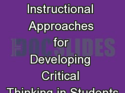 Four Instructional Approaches for Developing Critical Thinking in Students