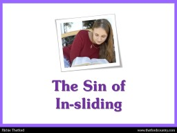 The Sin of In-sliding Backsliding PowerPoint PPT Presentation