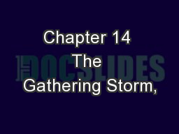 Chapter 14 The Gathering Storm,
