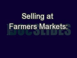 Selling at Farmers Markets: