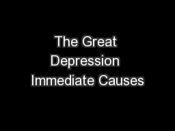 The Great Depression Immediate Causes