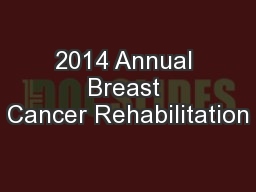 2014 Annual Breast Cancer Rehabilitation
