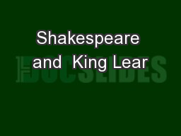 Shakespeare and  King Lear