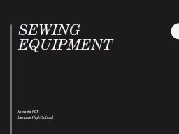 Sewing Equipment Intro to FCS