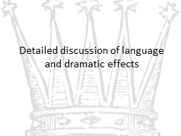 Detailed discussion of language and dramatic effects
